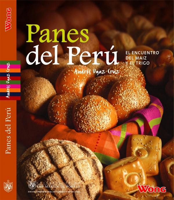 Panes del Perú, el encuentro del maiz y el trigo